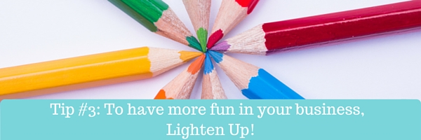 Tip #3_ Lighten Up!-2