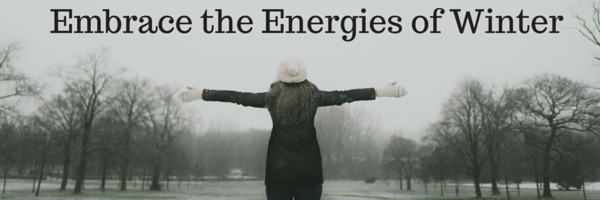 Embrace the Energies of Winter
